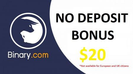 Binary.com No Deposit Bonus - $20 for free