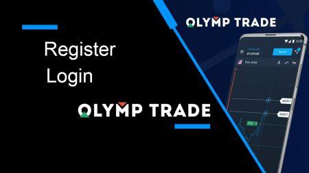 So registrieren Sie sich und melden sich bei Olymp Trade an Broker